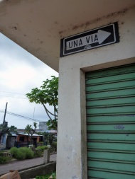 "At first I thought the name of the street was ""Una via"", but there are no street names visible anywhere.. this only means that the traffic goes in one direction.. if it's bothways it says ""doble via"".. this is in all galapagos"