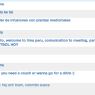 Hm, what happened today? Haha. I log into couchsurfing and my inbox is full of people here in Lima who invites me to have a walk, coffee, drink, parties etc. Just like that! Haha.