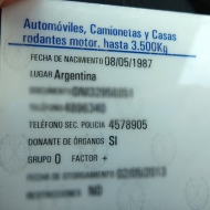 Argentinian drivers license. It¨s both good and a little scary that it actually says that they are willing to be donors and what bloodtype they are.